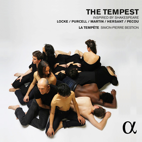 the-tempest-locke-purcell-martin-hersant-pecou-alpha-the-tempest-simon-pierre-bestion-1-cd-critique-complete-compte-rendu-CLIC-de-classiquenews-avril-2015